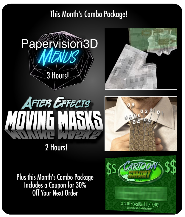 CartoonSmart Tutorial Discount: Papervision Menu Tutorial and After Effects Moving Mask